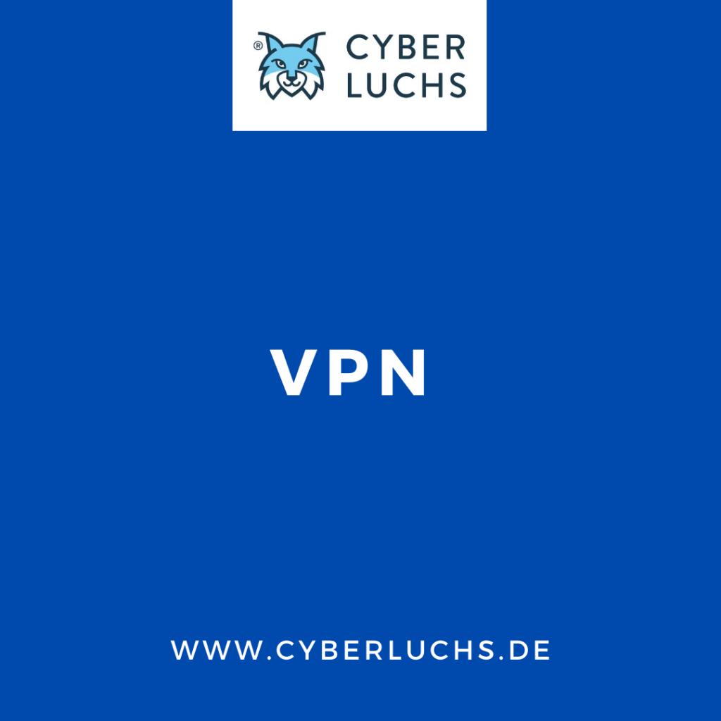VPN Cyber Lexikon