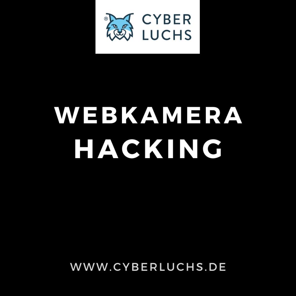 Webkamera Hacking